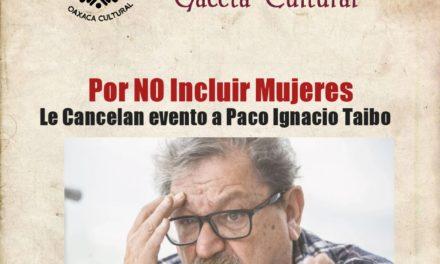 No Incluyo mujeres y cancelan evento a Paco Taibo